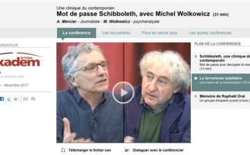 Mot de passe Schibboleth – Antoine Mercier reçoit Michel Wolkowicz