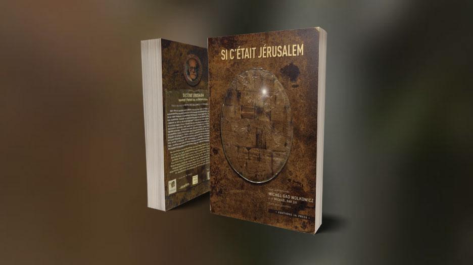 Si c'était Jérusalem –  Hommage à Raphaël Draï et à Benjamin Gross