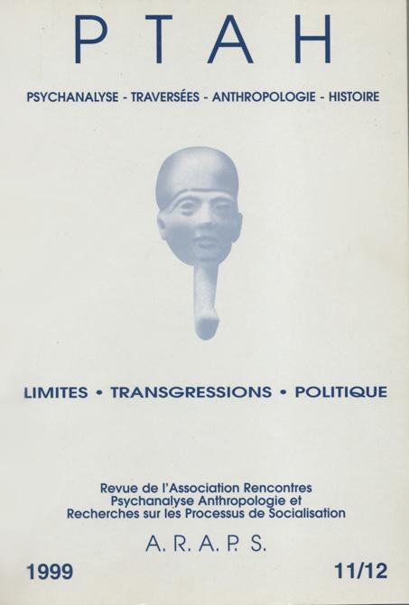 PTAH n°11-12 : Limites – Transgressions – Politique