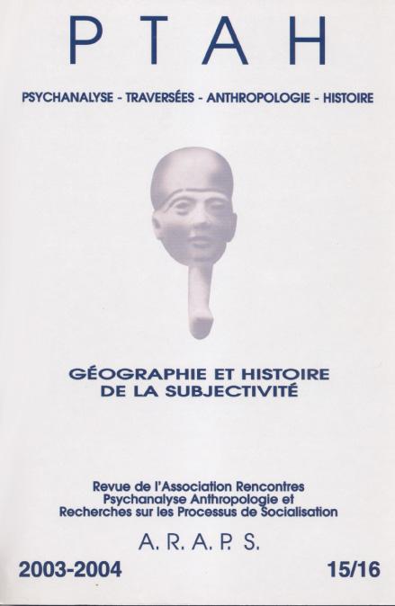 PTAH n°15/16 : Géographie et Histoire de la subjectivité